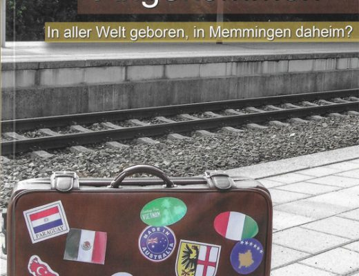 "Buch ""Angekommen – In aller Welt geboren, in Memmingen daheim?"""