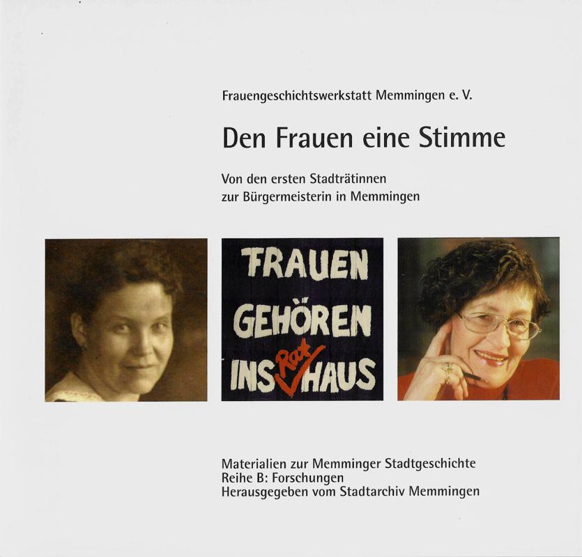 """Buch """"Den Frauen eine Stimme, Von den ersten Stadträtinnen bis zur Bürgermeisterin"""""""