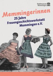 Memmingenrinnen - 25 Jahre Frauengeschichtswerkstatt Memmingen